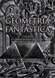 Geometria Fantastica - Libro