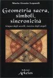 Geometria Sacra, Simboli, Sincronicità — Libro