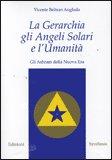 La Gerarchia gli Angeli Solari e l'Umanità