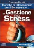 La Gestione Dello Stress - CD Audio