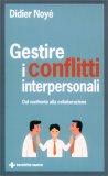 Gestire i Conflitti Interpersonali - Libro