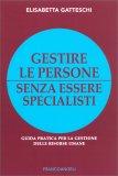 Gestire le Persone Senza Essere Specialisti — Libro