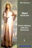 Gesù dai 22 Anni Vol.1   - Libro