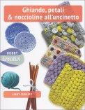 Ghiande, Petali & Noccioline all'Uncinetto - Libro