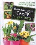 Giardinaggio Facile per Tutti  - Libro