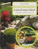 Giardinaggio in Piccolo Spazi Rialzati - Libro