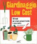 Giardinaggio Low Cost - Libro