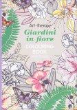 Giardini in Fiore - Colouring Book - Libro