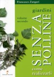 Giardini senza Polline - Volume Secondo  - Libro