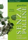 Giardini senza Polline - Volume Secondo