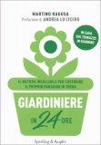Giardiniere in 24 Ore - Libro