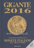 Gigante 2016 - Catalogo Nazionale delle Monete Italiane dal '700 all'Euro - Libro