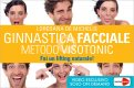 Video Download - Ginnastica Facciale Metodo Visotonic