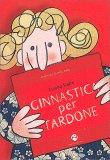 Ginnastica per Tardone — Libro