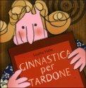 Ginnastica per Tardone