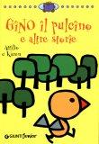 Gino il Pulcino e altre Storie  - Libro