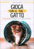 Gioca con il tuo Gatto - Libro