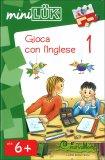 Gioca con l'Inglese 1 - Libro