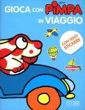 Gioca con Pimpa in Viaggio - Libro