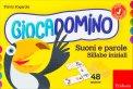 Giocadomino - Suoni e Parole - Sillabe Iniziali - Cofanetto