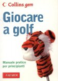 Giocare a Golf  - Libro