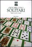 Giocare con i Solitari — Libro