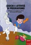 Giochi e Attività di Pregrafismo  - Libro