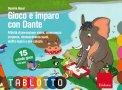 Gioco e Imparo con Dante - Schede per Tablotto (4-6 anni)