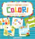 Gioco e Imparo con i Colori - Libro