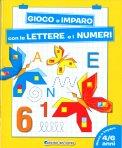 Gioco e Imparo con le Lettere e Numeri — Libro
