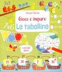 Gioco e Imparo - Le Tabelline - Libro con Adesivi