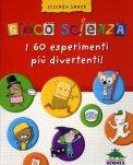 Gioco Scienza - I 60 Esperimenti più Divertenti  - Libro