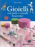 Gioielli con Perle e Cristalli Swarovski - Libro