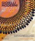 Gioielli Moderni dal Mondo Antico - Libro