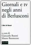 Giornali e Tv negli Anni di Berlusconi — Libro