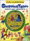Girogirotondo Canti per Giocare + CD