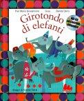 Girotondo di Elefanti - Libro + CD Musicale