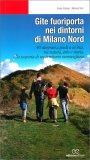 Gite Fuoriporta nei Dintorni di Milano Nord — Libro