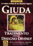 Giuda - Tradimento oppure disegno divino?
