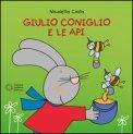 Giulio Coniglio e le Api - Libro