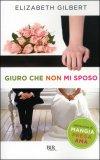 Giuro che non Mi Sposo — Libro