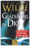 I gladiatori di Dio — Libro