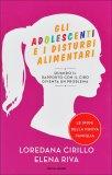 Gli Adolescenti e i Disturbi Alimentari  - Libro