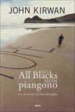 Gli All Blacks non Piangono  - Libro