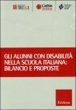 Gli Alunni con Disabilità nella Scuola Italiana. Bilancio e Prospettive