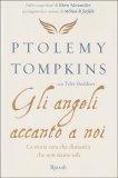 Gli Angeli Accanto a Noi - Libro