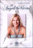 Gli Angeli così Vicini  - Libro