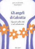 Gli Angeli di Calcutta