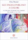 Gli Angeli Parlano a Colori - Libro