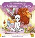 Gli Animali del Bosco - I Racconti dello Yoga - Libro